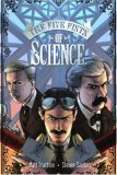 The Five Fists of Science by Matt Fraction and Steven Sanders
